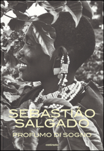 Profumo di sogno - Sebastiao Salgado |