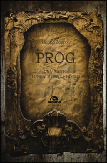 Prog. Una suite lunga mezzo secolo - Donato Zoppo   Ericsfund.org