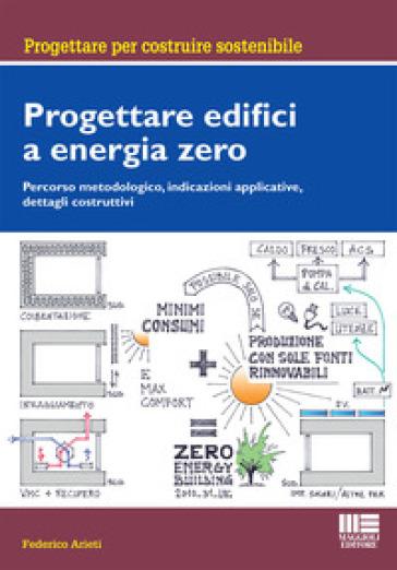 Progettare edifici a energia zero - Federico Arieti | Ericsfund.org