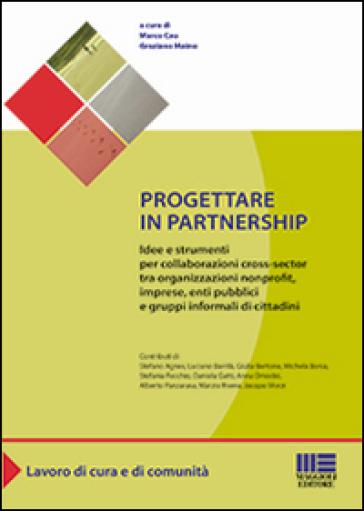 Progettare in partnership - M. Cau |