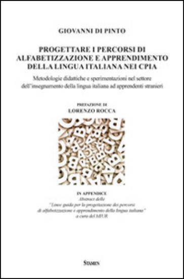 Progettare i percorsi di alfabetizzazione e apprendimento della lingua italiana nei CPIA - Giovanni Di Pinto  