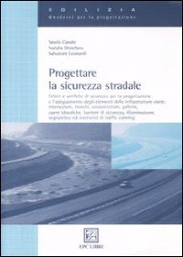 Progettare la sicurezza stradale - Sascia Canale |