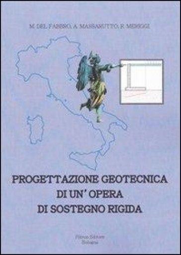 Progettazione geotecnica di un'opera di sostegno rigida - Marco Del Fabbro   Thecosgala.com