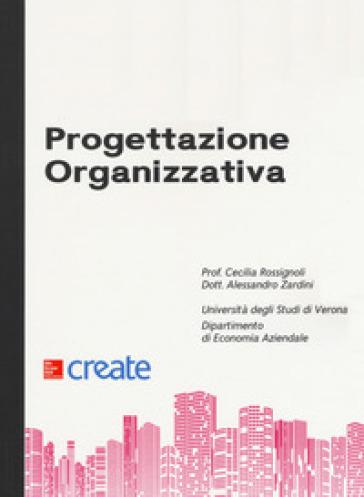 Progettazione organizzativa - Cecilia Rossignoli |