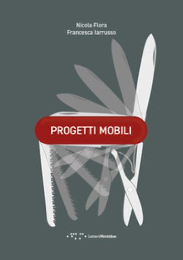 Progetti mobili - Nicola Flora | Rochesterscifianimecon.com