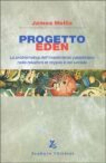 Progetto Eden. La problematica dell'investimento paradisiaco nelle relazioni di coppia e nel sociale - James Hollis | Kritjur.org