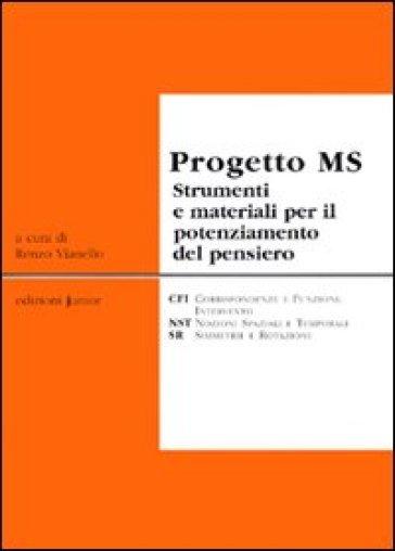 Progetto MS strumenti e materiali per il potenziamento del pensiero - R. Vianello  