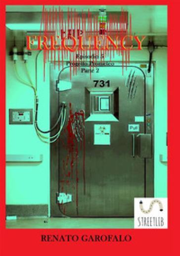 Progetto Prometeo Parte 2. Frequency. 5. - Renato Garofalo  