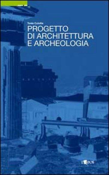 progetto di architettura e archeologia tania culotta
