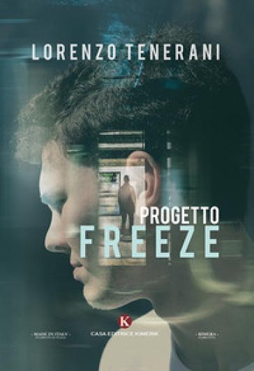 Progetto freeze - Lorenzo Tenerani |