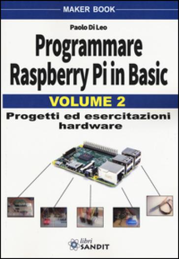 Programmare Raspberry Pi in Basic. 2. - Paolo Di Leo | Jonathanterrington.com