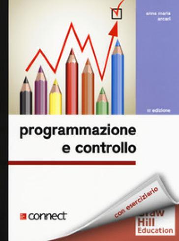 Programmazione e controllo. Con connect - Anna Maria Arcari  