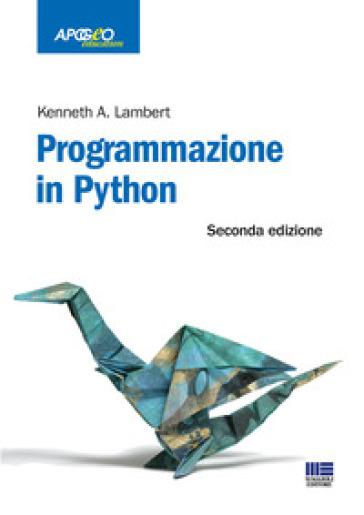 Programmazione in Python - Kenneth A. Lambert |