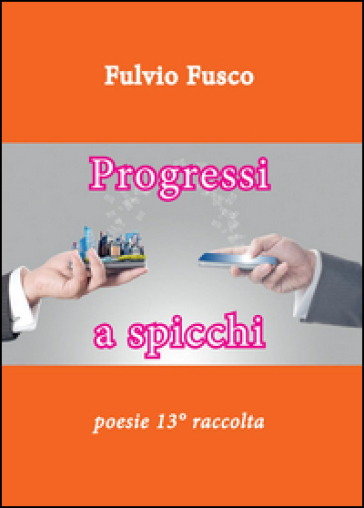 Progressi a spicchi - Fulvio Fusco |
