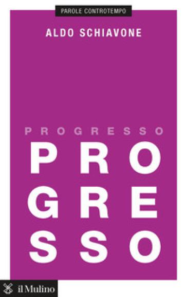 Progresso - Aldo Schiavone |