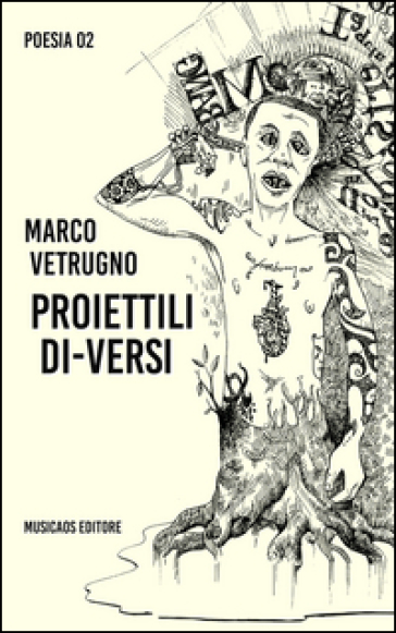 Proiettili di-versi - Marco Vetrugno |
