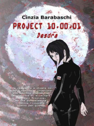 Project 10.00.01 - Desdra - Cinzia Barabaschi  