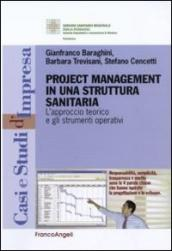 Project management in una struttura sanitaria. L