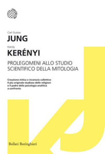Prolegomeni allo studio scientifico della mitologia - Carl Gustav Jung |