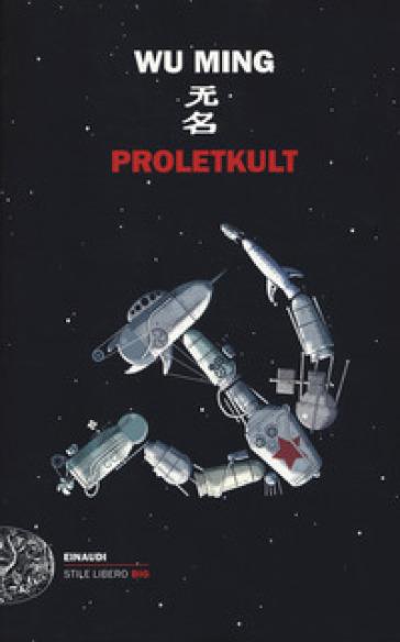 Proletkult - Wu Ming  