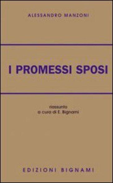 Promessi sposi. Riassunto - Alessandro Manzoni |