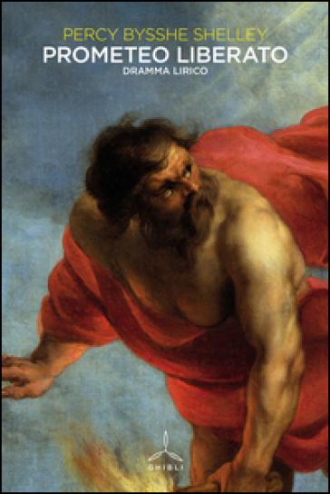 Prometeo liberato - Percy Bysshe Shelley | Kritjur.org