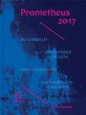 Prometheus 2017 - Four Artists from Mexico Revisit Orozco