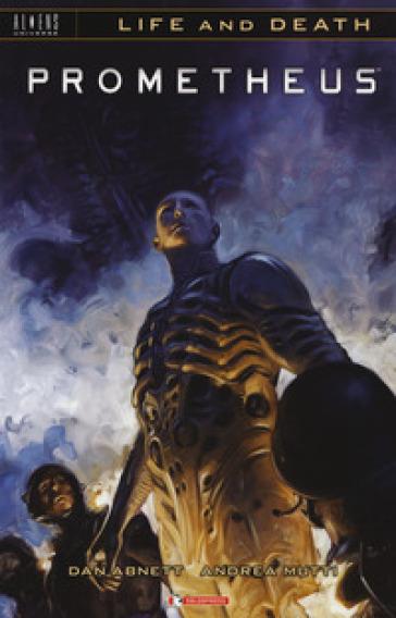 Prometheus. Life and death. 2. - Dan Abnett |