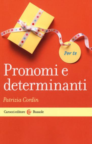 Pronomi e determinanti - Patrizia Cordin | Ericsfund.org