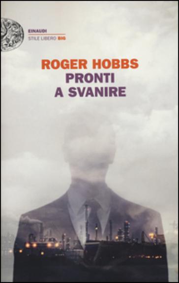 Pronti a svanire - Hobbs Roger |