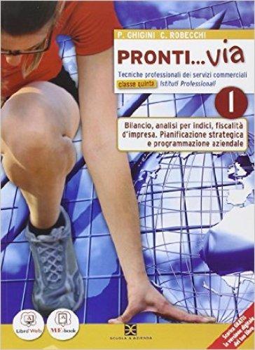 Pronti... via. Tomo L. Per le Scuole superiori. Con e-book. Con espansione online - Pietro Ghigini |