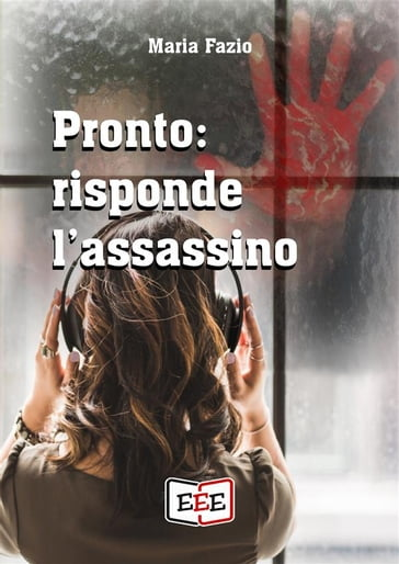Pronto: risponde l'assassino