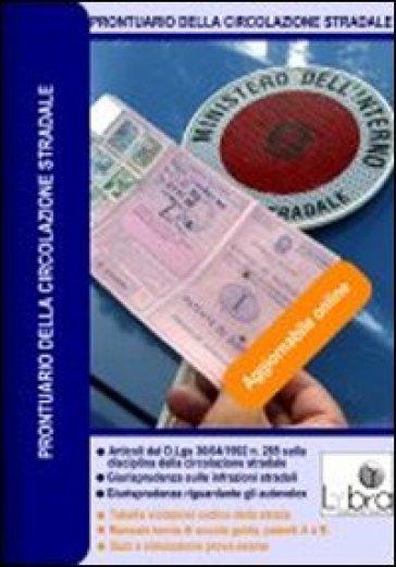 Prontuario della circolazione stradale. DVD-ROM. 1.