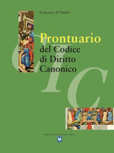 Prontuario del codice di diritto canonico - Francesco D'Ostilio pdf epub