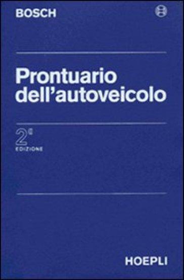 Prontuario dell'autoveicolo - Bosch | Thecosgala.com