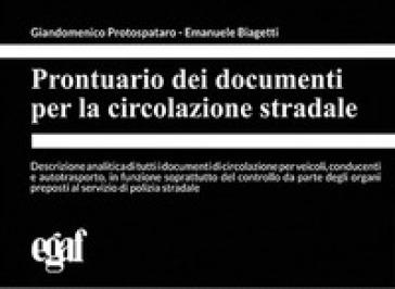 Prontuario dei documenti per la circolazione stradale - Giandomenico Protospataro | Jonathanterrington.com