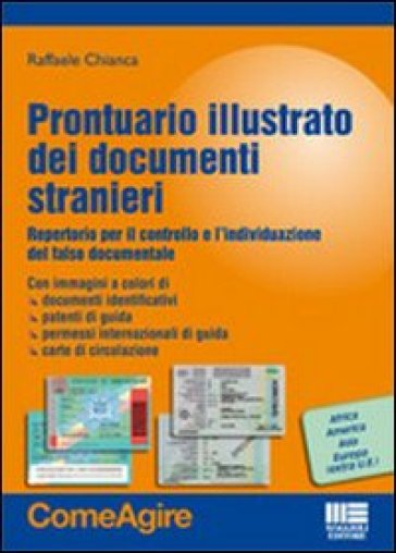 Prontuario illustrato dei documenti stranieri. Repertorio per il controllo e l'individuazione del falso documentale