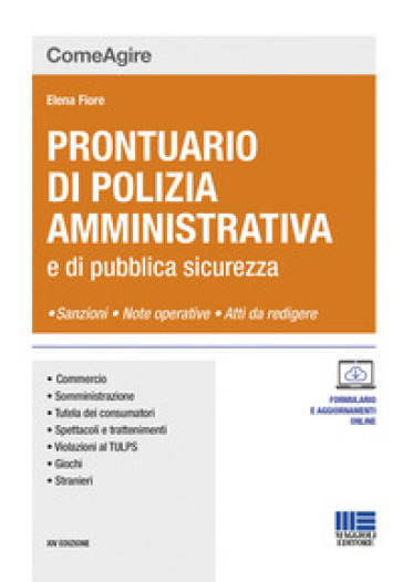 Prontuario di polizia amministrativa e delle leggi di pubblica sicurezza - Elena Fiore | Thecosgala.com
