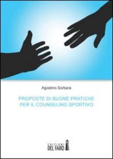 Proposte di buone pratiche per il counseling sportivo - Agostino Sorbara | Ericsfund.org