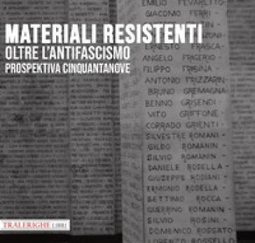 Prospektiva. 59: Materiali resistenti oltre l'antifascismo