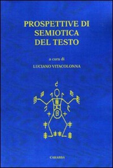 Prospettive di semiotica del testo - L. Vitacolonna | Rochesterscifianimecon.com