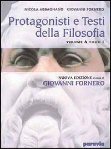Protagonisti e testi della filosofia. Vol. C: Dal Romanticismo al positivismo. Per i Licei e gli Ist. Magistrali - Nicola Abbagnano  