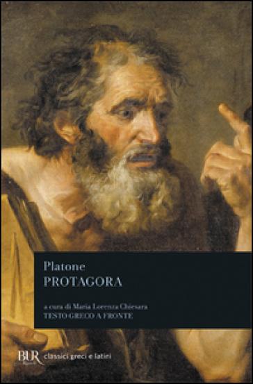 Protagora. Testo greco a fronte - Platone | Jonathanterrington.com