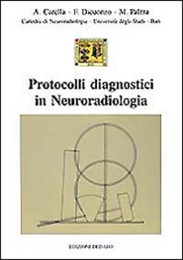 Protocolli diagnostici in neuroradiologia