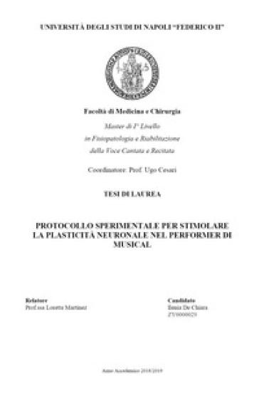 Protocollo sperimentale per stimolare la plasticità neuronale nel performer di musical - Ilenia De Chiara  