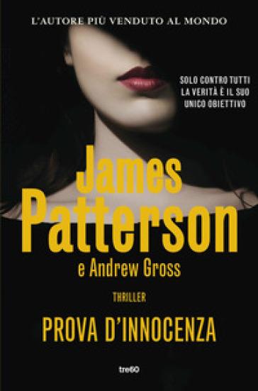 Prova d'innocenza - James Patterson |