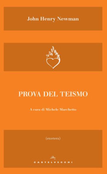 Prova del teismo - John Henry Newman |