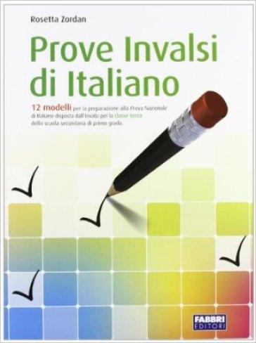 Prove INVALSI di italiano 2011. Per la 3ª classe della Scuola media - Rosetta Zordan pdf epub