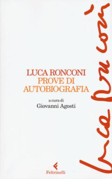 Prove di autobiografia - Luca Ronconi  