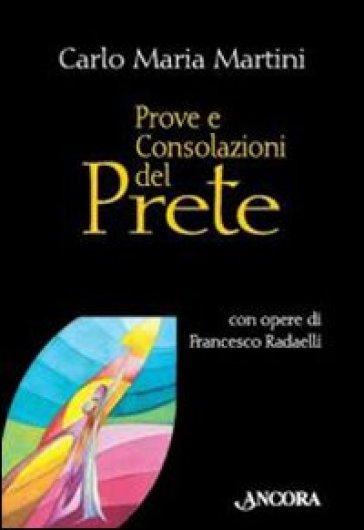 Prove e consolazioni del prete - Carlo Maria Martini  
